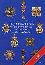 The Orders of Chivalry of the Royal House of Bourbon of the Two Sicilies