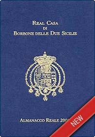 Almanacco Reale 2009 di Real Casa di Borbone delle Due Sicilie