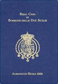 Almanacco Reale 2000 di Real Casa di Borbone delle Due Sicilie + Addendum