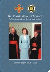 2003-2004 Activities Report of the British and Irish Delegation of the Sacred Military Constantinian Order of Saint George